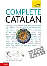 Complete Catalan Beginner to Intermediate Course: Learn to read, write, speak and understand a new language (Teach Yourself)