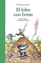 El lobo con botas (Primeros Lectores (1-5 Años) - Álbum Il