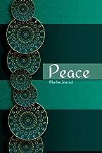 Peace Muslim Journal: A Blank Lined Arabic Journal for Muslims, Islamic Gift for Teachers, Women & Girls (EID gift & Islamic Gifts) (Islamic Journals)