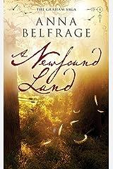 A Newfound Land (The Graham Saga Book 4) Kindle Edition