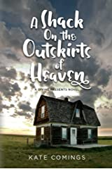 A Shack On the Outskirts of Heaven (Divine Presents Book 1) Kindle Edition