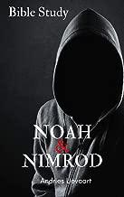 Noah & Nimrod