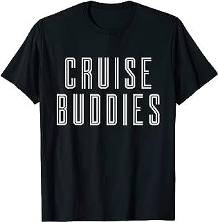 Cruise Buddies Fun Matching Vacation Cruise Ship Beach Ocean T-Shirt