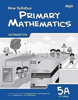 New Syllabus Primary Mathematics Workbook 5A (2nd Edition)