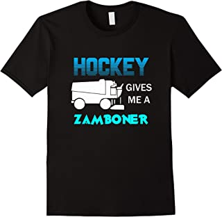 Hockey Gives Me a Zamboner Funny Ice Hockey Fan T Shirt