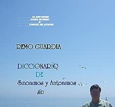 DICCIONARIO DE SINÓNIMOS Y ANTÓNIMOS: DICCIONARIO- DICTIONARY (Spanish Edition)