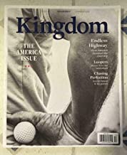 KINGDOM MAGAZINE ISSUE #49 SUMMER 2020, THE AMERICA ISSUE.