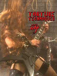 The Great Kat - Torture Techniques
