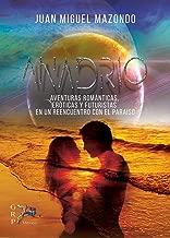 Anadrio: Un regreso al Paraíso (Spanish Edition)