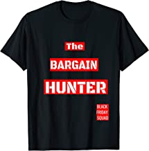 Funny The Bargain Hunter Black Friday Team  T-Shirt