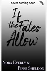 If the Fates Allow: A Small-Town Alien Romance (Star Crossed Lovers Book 2) Kindle Edition