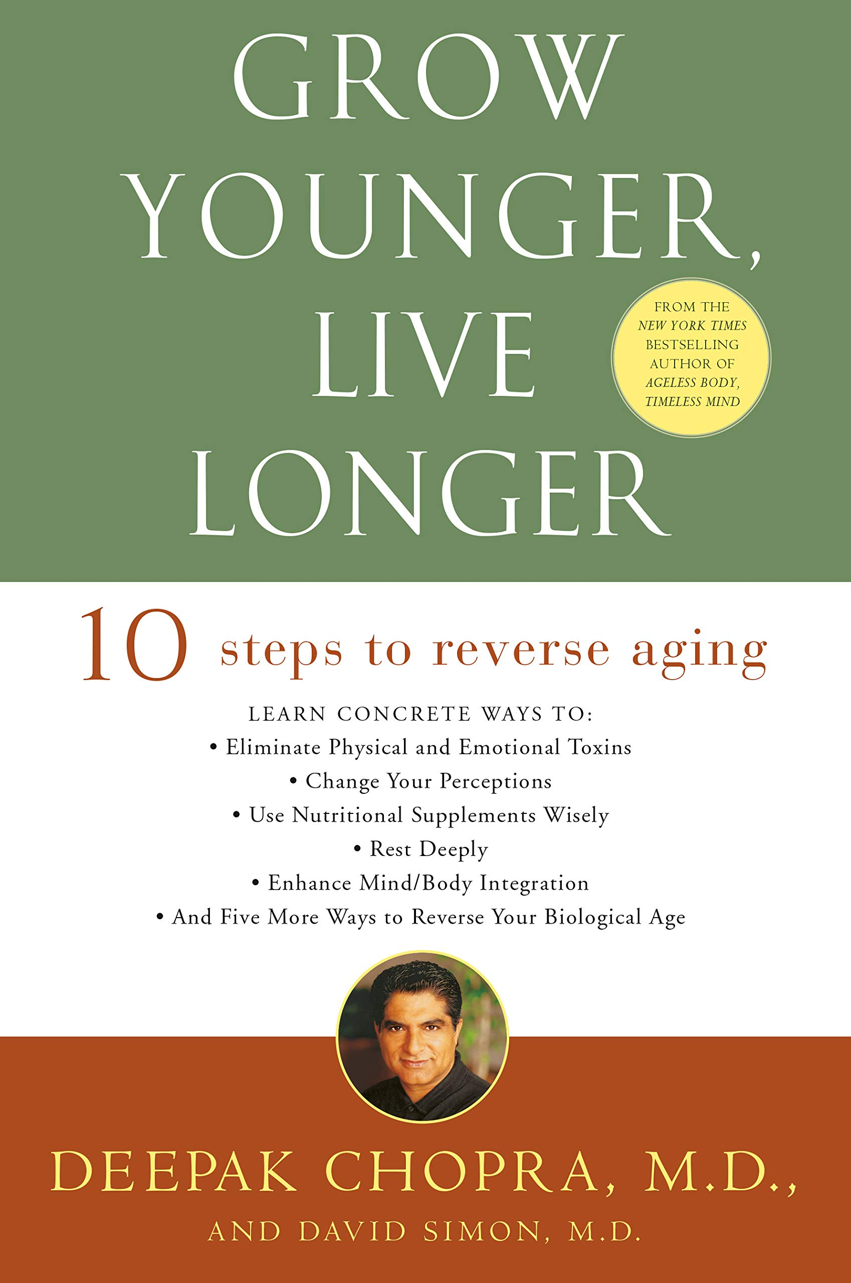Image OfGrow Younger, Live Longer: Ten Steps To Reverse Aging