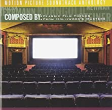 Composed By: Classic Film Themes From Hollywood's Masters - Motion Picture Soundtrack Anthology