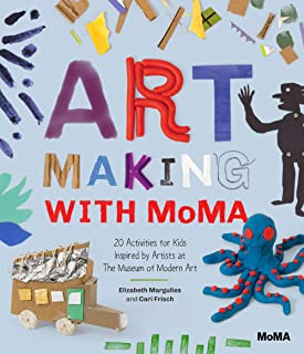 Art Making with MoMA: 20 Activities for Kids Inspired by Artists at The Museum of Modern Art