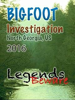 Bigfoot Investigation 2016 (North Georgia)
