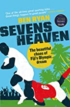 Sevens Heaven: The Beautiful Chaos of Fiji s Olympic Dream