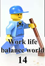 Work life balance world 14 (Japanese Edition)