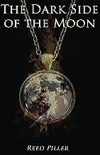 The Dark Side of the Moon (The Dark Side of the Moon Series Book 1)