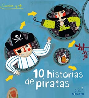 10 historias de piratas (Spanish Edition)