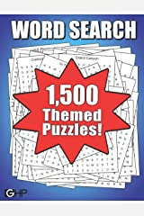 1,500 THEMED Word Search Puzzles For Adults: Huge Word Find Puzzle Book For Adults, Seniors And Puzzlers Of All Ages Paperback