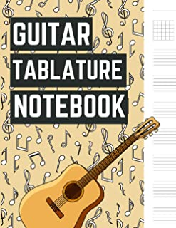 Guitar Tablature Notebook: Music Paper for Guitarist and Musicians, Blank Guitar Tabs Music Note