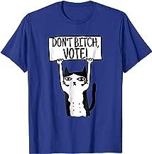 Don't Complain, Vote in November Tshirt
