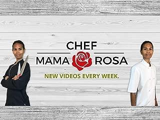 chef mama rosa