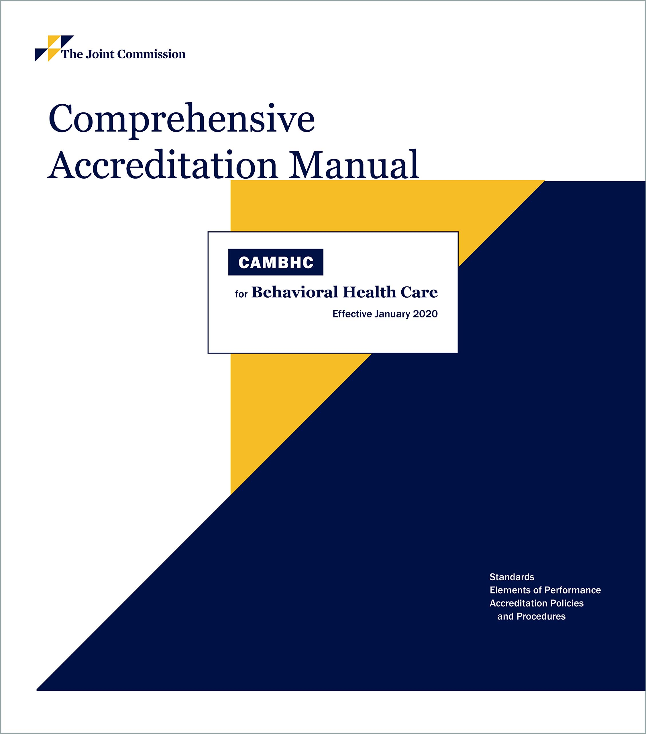 Image Of2020 Comprehensive Accreditation Manual For Behavioral Health Care (CAMBHC)