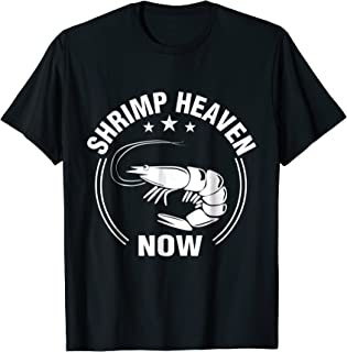 shrimp heaven now shirt