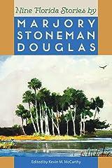 Nine Florida Stories by Marjory Stoneman Douglas (Florida Sand Dollar Books) Paperback