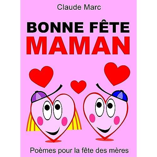 Bonne Fête Maman Poèmes Pour La Fête Des Mères Ebook