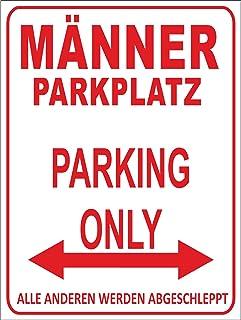 Indigos UG - Parking Only - Mannen parkeerplaats - Alle anderen worden geslepen - parkeerplaatsbord 32 x 24 cm - aluminium...