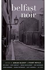 Belfast Noir (Akashic Noir) Kindle Edition