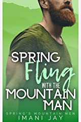 Spring Fling With The Mountain Man: A Curvy Girl Instalove Romance (Spring's Mountain Men) Kindle Edition