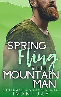 Spring Fling With The Mountain Man: A Curvy Girl Instalove Romance (Spring's Mountain Men)