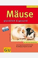 Mäuse: glücklich & gesund Taschenbuch