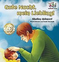 Gute Nacht, mein Liebling! (German Kids Book): Goodnight, My Love! - German children's book (German Bedtime Collection) (German Edition)