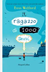 Il ragazzo di 1000 anni (Italian Edition) Format Kindle