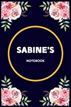 Sabine's Notebook: Lined Awesome gift for Sabine's Flowers Notebook, Pretty Floral Diary Journal with customized first nam...