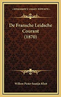 De Fransche Leidsche Courant (1870)