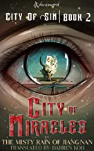 City of Miracles: Book 2 of City of Sin