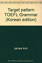 Target pattern TOEFL Grammar (Korean edition)