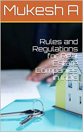 Rules and Regulations for Real Estate Companies in India (English Edition)