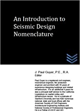 An Introduction to Seismic Design Nomenclature