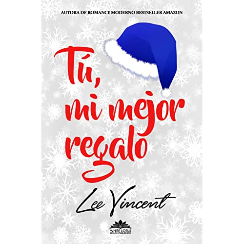 Tú, mi mejor regalo: Novela Romántica eBook: Vincent, Lee, House ...