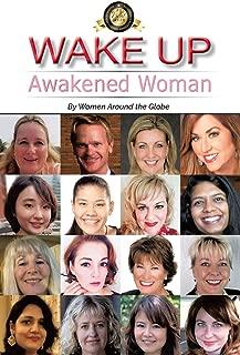 Wake Up: Awakened Woman