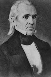 11th United States of America President James K Polk Journal: Take Notes, Write Down Memories in this 150 Page Lined Journal