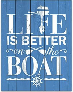 Life Is Better On The Boat - 11x14 Unframed Typography Art Print - Great Boat Sign, Nautical Decor or Lake House Sign Under $15 (Printed on Paper, Not Wood)