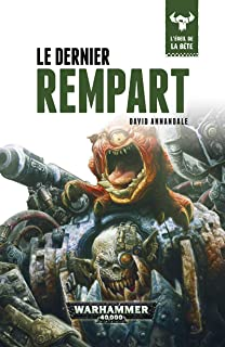 Le Dernier Rempart (The Last Wall t. 4) (French Edition)