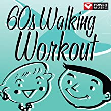 60's Walking Workout (60 Minute Non-Stop Workout Mix (122-128 BPM) [Clean]